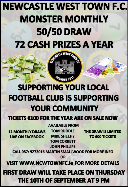 Newcastle West Town FC Monster Monthly 50/50 Draw